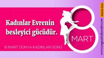 8 Mart Dünya Kadınlar Günü mesajları ve sözleri! Resimli, En güzel Dünya Kadınlar Günü kutlama mesajları